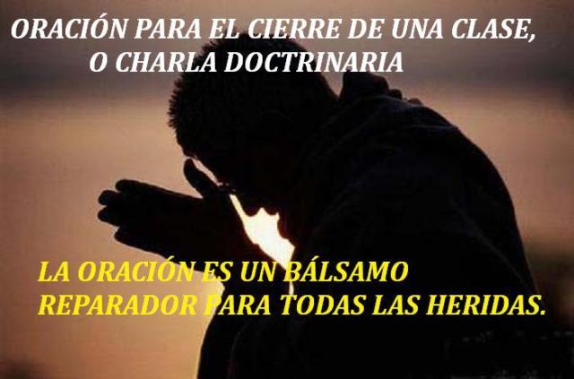 ORACIÓN PARA EL CIERRE DE UNA CLASE O CHARLA ESPIRITA (MERCEDES CRUZ)