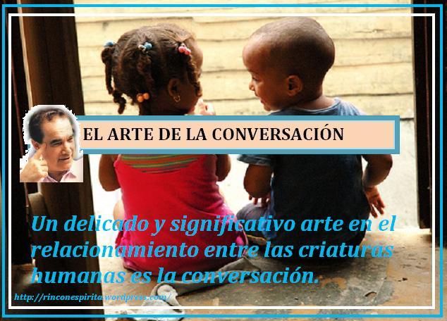 EL ARTE DE LA CONVERSACIÓN (DIVALDO FRANCO)